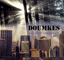 All alone in the light - Doumkes